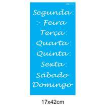 Stencil 17x42cm Semaninha OPA - Opa Criando Arte