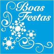 Stencil Litoarte Natal 9x9 STNX-034 Boas Festas -