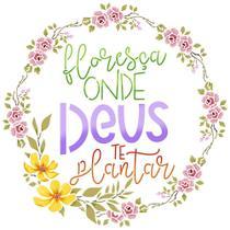Stencil Pintura Guirlanda Floresça Onde Deus Te Plantar Stxx-194 20x20cm Litoarte -