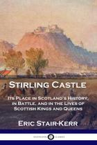 Stirling Castle - Pantianos Classics -