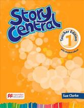 STORY CENTRAL TEACHERS BOOK WITH eBOOK PACK-1 - Macmillan