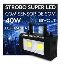 Strobo Super LED Brave Warrior 40W Bivolt - Luz Branca - C/ Sensor De Som e Velocidade Ajustável - AAA TOP