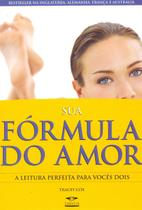 Sua formula do amor - Fundamento -
