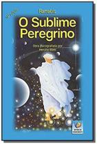 Sublime peregrino (o) - edicao clean - Editora do conhecimento