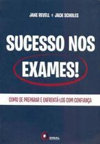 Sucesso Nos Exames! - Como Se Preparar e Enfrenta- - Disal