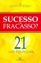 Sucesso ou Fracasso 21 Leis do Poder - Vista