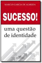 Sucesso ! uma questao de identidade 1 ed.2008 - Vista