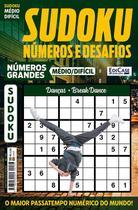 Sudoku Números e Desafios Ed. 123 - Médio/Difícil - Só Jogos 9x9 - Números Grandes - Danças - Break Dance - Edicase Publicações