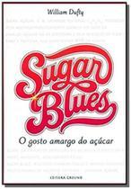Sugar blues - Editora ground -