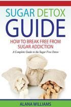 Sugar Detox Guide - Creative intelligencemarketing llc