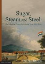 Sugar, Steam and Steel - University of adelaide press