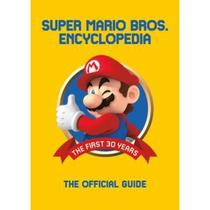 Super Mario Encyclopedia - The Official Guide To The First 30 Years - Dark horse - usa