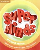 Super minds british starter wb - 1st ed - Cambridge university