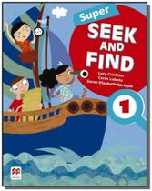 Super seek and find students book  digital pack-1 - Macmillan