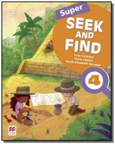 Super seek and find students book  digital pack-4 - Macmillan