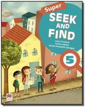 Super seek and find students book  digital pack-5 - Macmillan