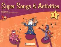 Super songs & activities 1 sb - New Editions (Cengage)