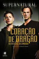 Supernatural - Coraçao do Dragao - Gryphus -