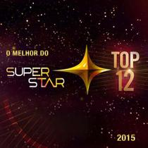 Superstar 2015 - O Melhor Do Top 12 - CD