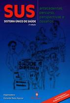 Sus: Antecedentes, Persurso, Perspectivas E Desafios / Aguiar - Martinari