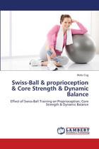 Swiss-Ball & proprioception & Core Strength & Dynamic Balan - Ks Omniscriptum Publishing