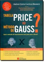 Tabela Price ou Método de Gauss - Novidade