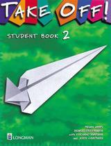 Take Off Student Book 2 - Longman -