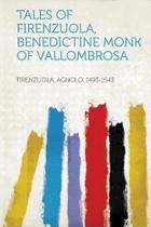 Tales of Firenzuola, Benedictine Monk of Vallombrosa - Hard Press