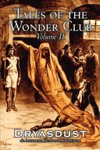Tales of the Wonder Club, Vol. II  of III by Alexander Huth, Fiction, Fantasy - Alan rodgers books -