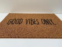 Tapete Capacho 70x40 - Good Vibes Only, - Kapazi