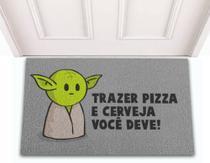 Tapete Capacho de Porta Divertido Geek Filme Star Wars Yoda Trazer Pizza Você Deve - Jc Tapetes