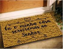 Tapete Capacho Eu e Minha Casa Serviremos 60x40 - Ouro - Megatap