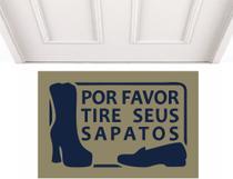 Tapete Divertido Casa dos Capachos Por Favor Tire Seus Sapatos -