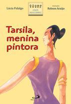 Tarsila, menina pintora - Paulus -