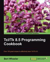 TCL/TK 8.5 Programming Cookbook - Packt publishing