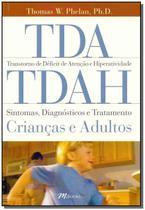 Tda/Tdah - Trans. Def. de Atenc. e Hiperatividade - M.Books