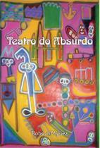 Teatro do absurdo - Scortecci Editora -