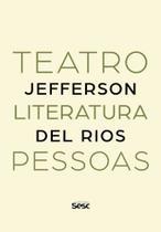 Teatro, Literatura, Pessoas - Edições Sesc