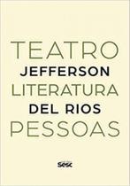 Teatro, literatura, pessoas - Sesc Sp