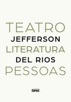 Teatro, literatura, pessoas - Sesc -