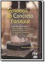 Tecnologia do concreto estrutural - Pini -