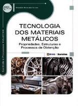 Tecnologia Dos Materiais Metalicos - Propriedades, Estruturas E Processos D / Santos - Ed erica