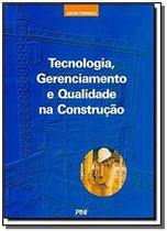 Tecnologia gerenciamento e qualidade na construcao - Pini -