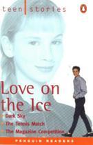 Teenstories Love on the Ice - Longman -