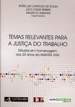 Temas Relevantes Para a Justiça do Trabalho - Ltr