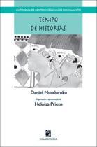 Tempo de historias - antologia de contos indigenas de ensinamento - Salamandra