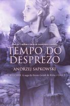 Tempo Do Desprezo: The Witcher - Livro 4 - Wmf martins fontes