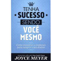 Tenha sucesso sendo você mesmo, Joyce Meyer - Bello