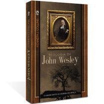 Teologia de John Wesley - Cpad