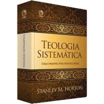 Teologia Sistemática Stanley M. Horton - cpad